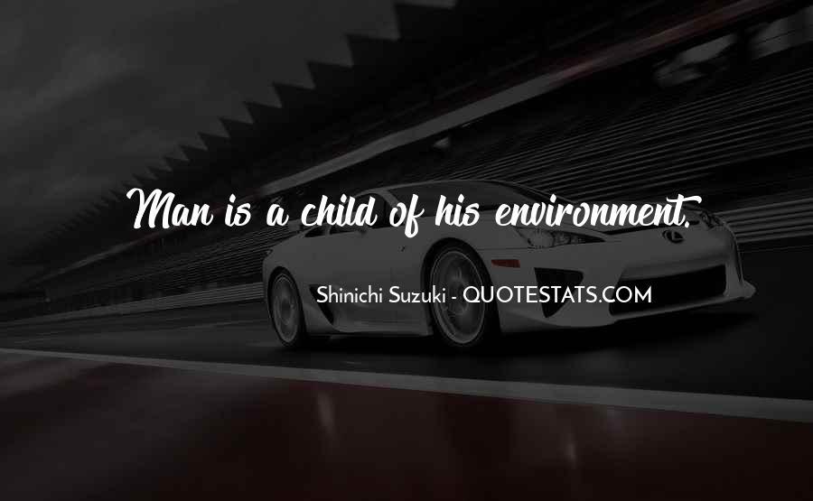 Shinichi Suzuki Quotes #1005657