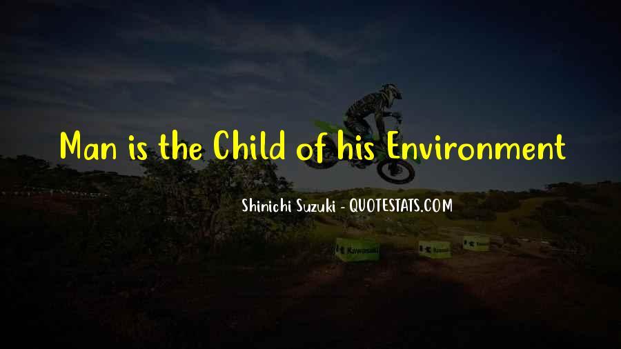 Shinichi Suzuki Quotes #1624742