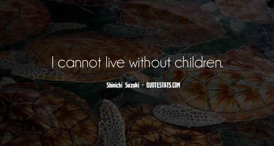 Shinichi Suzuki Quotes #1676339