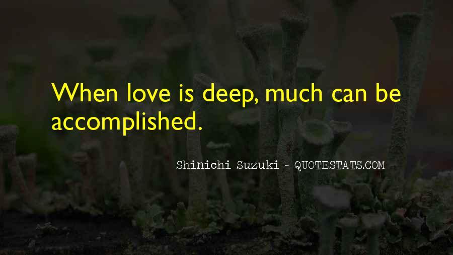 Shinichi Suzuki Quotes #620876