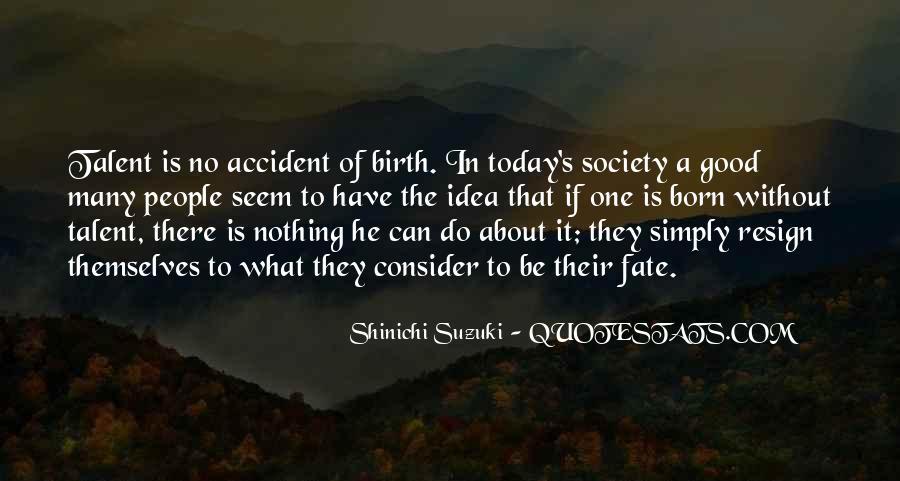 Shinichi Suzuki Quotes #907863