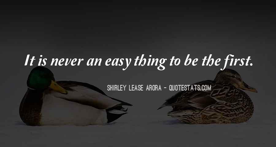 Shirley Lease Arora Quotes #363464