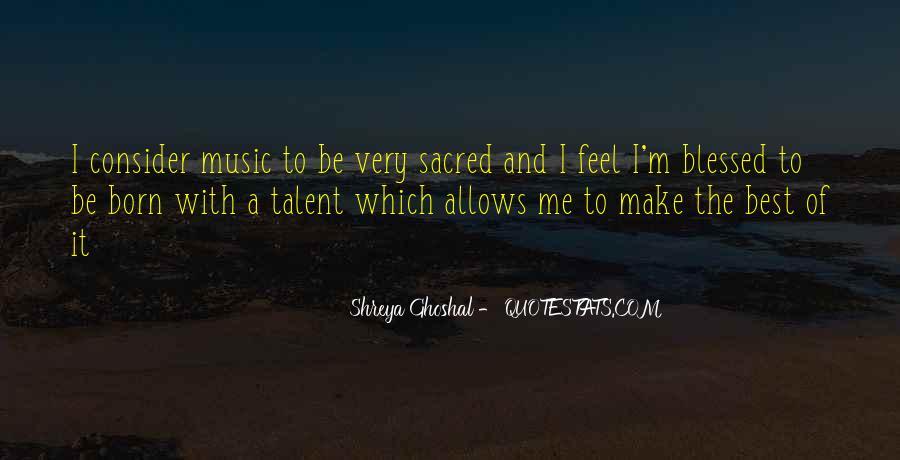 Shreya Ghoshal Quotes #1160137