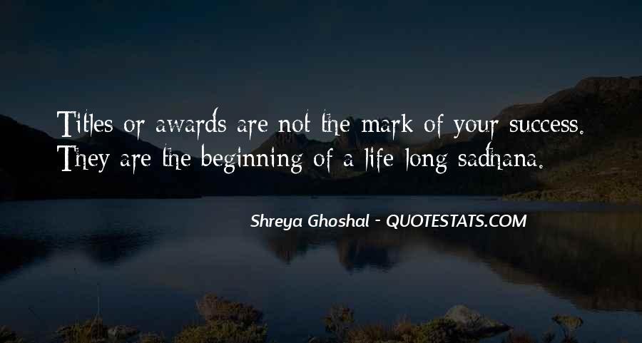 Shreya Ghoshal Quotes #1407862