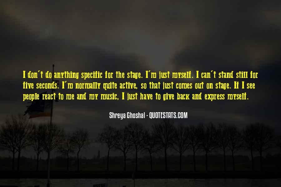 Shreya Ghoshal Quotes #155767