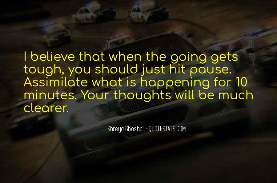 Shreya Ghoshal Quotes #1596121