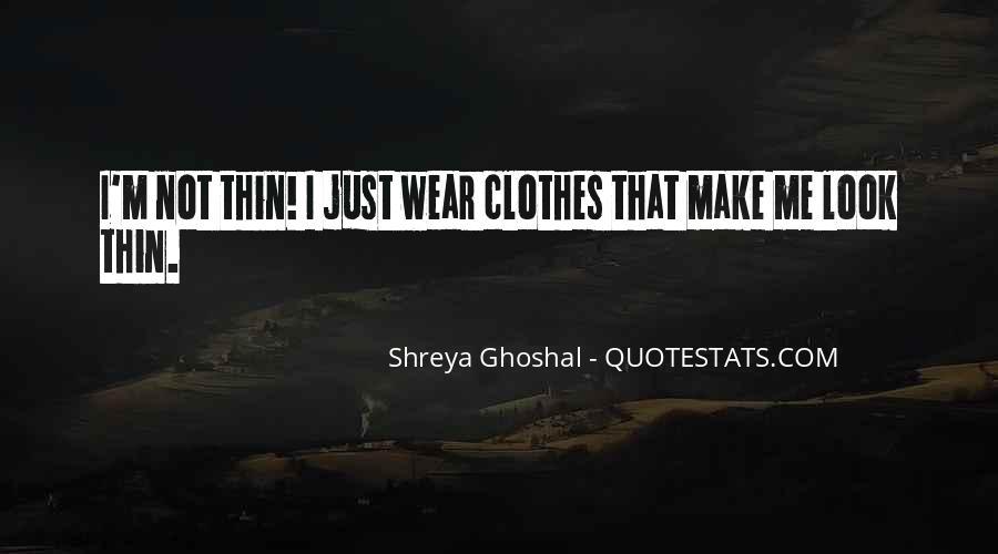 Shreya Ghoshal Quotes #1644138