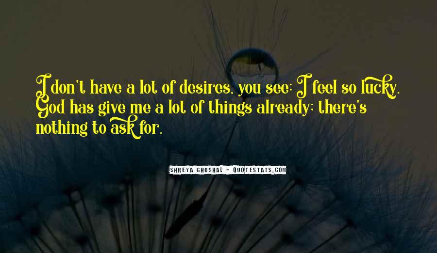 Shreya Ghoshal Quotes #1654809