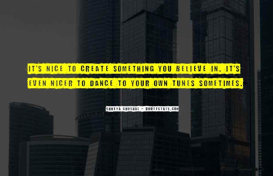 Shreya Ghoshal Quotes #1710509