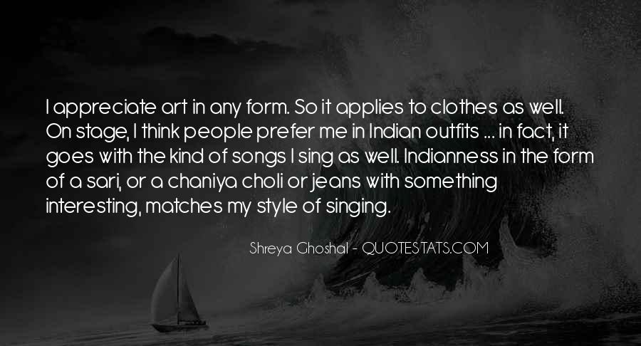 Shreya Ghoshal Quotes #315632