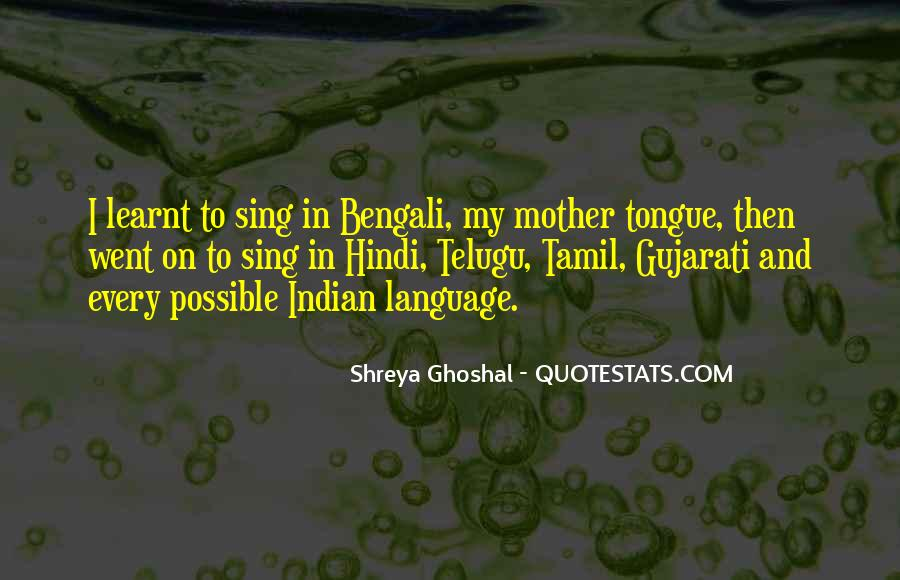 Shreya Ghoshal Quotes #466041
