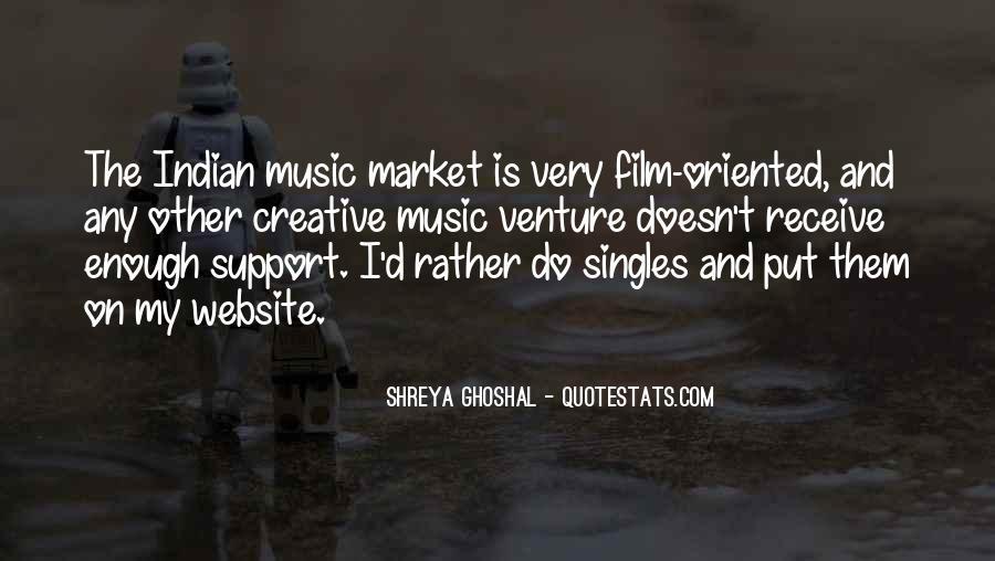 Shreya Ghoshal Quotes #484538