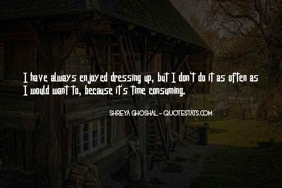 Shreya Ghoshal Quotes #577792