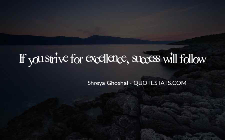 Shreya Ghoshal Quotes #646538