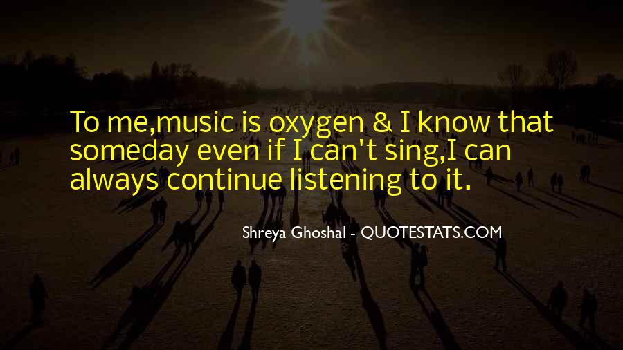 Shreya Ghoshal Quotes #676133