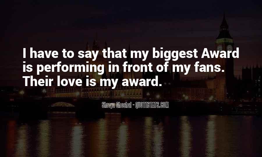 Shreya Ghoshal Quotes #796784