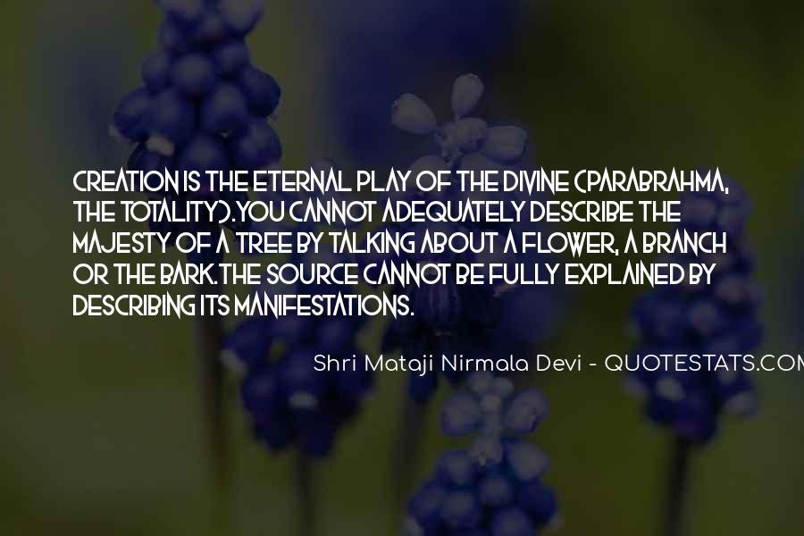 Shri Mataji Nirmala Devi Quotes #1578159