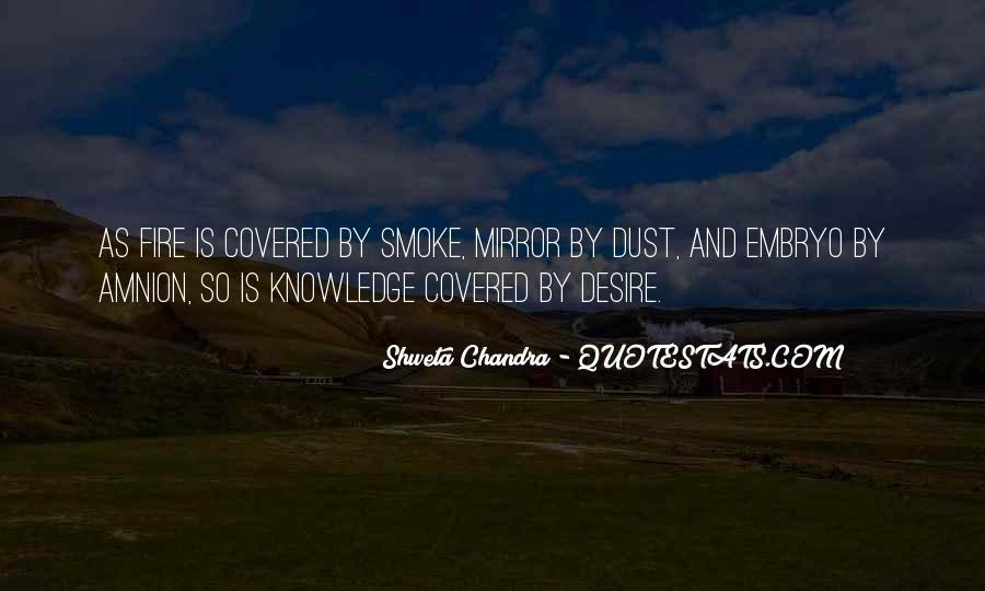 Shweta Chandra Quotes #1694755