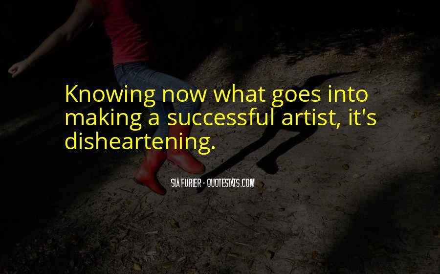Sia Furler Quotes #1168177