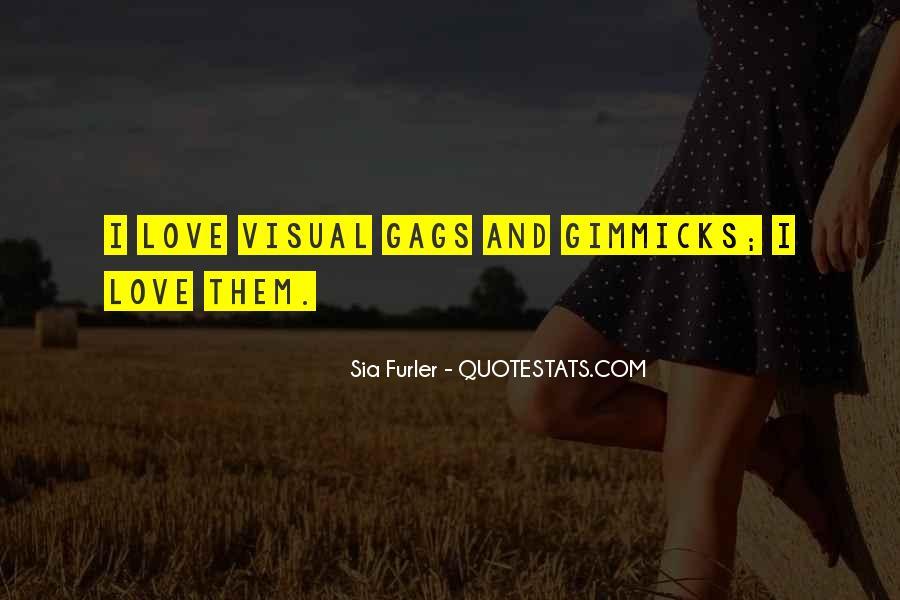 Sia Furler Quotes #1292857