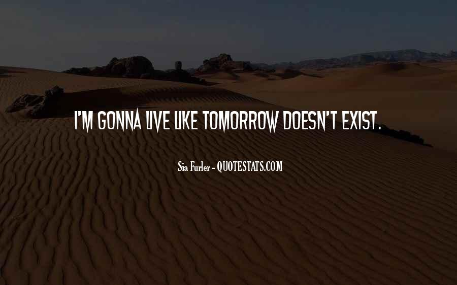Sia Furler Quotes #1664358