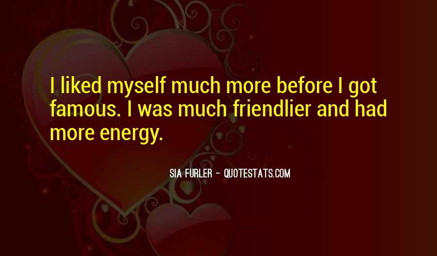 Sia Furler Quotes #763543