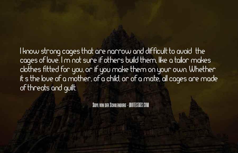 Sibyl Von Der Schulenburg Quotes #1748315