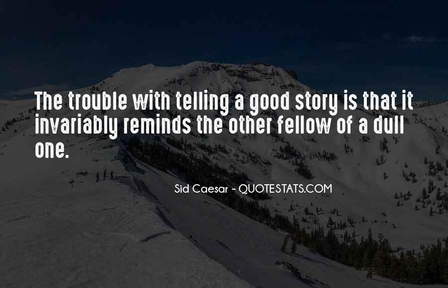Sid Caesar Quotes #311264