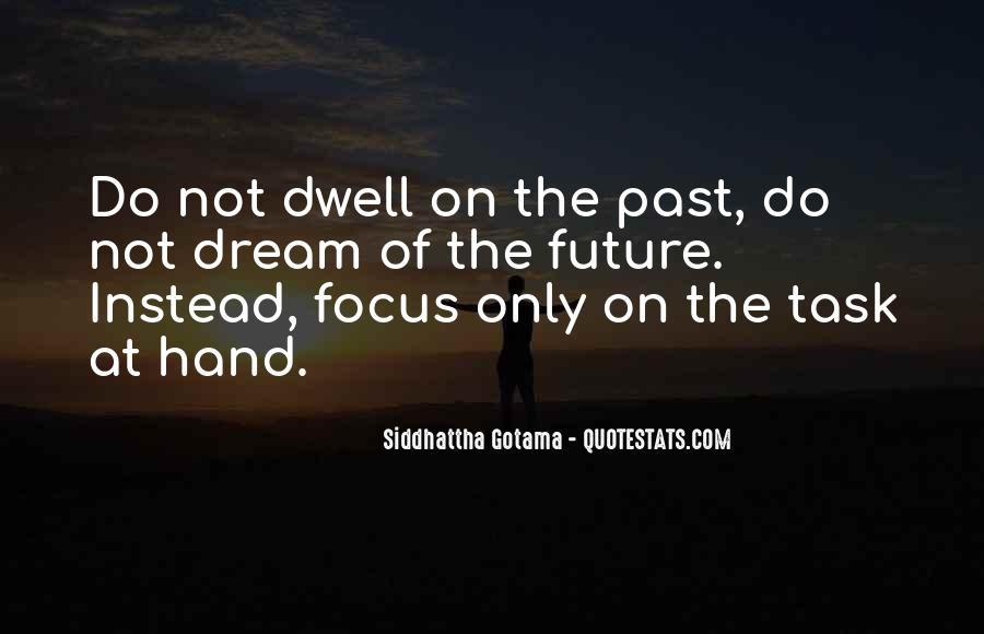 Siddhattha Gotama Quotes #1144194