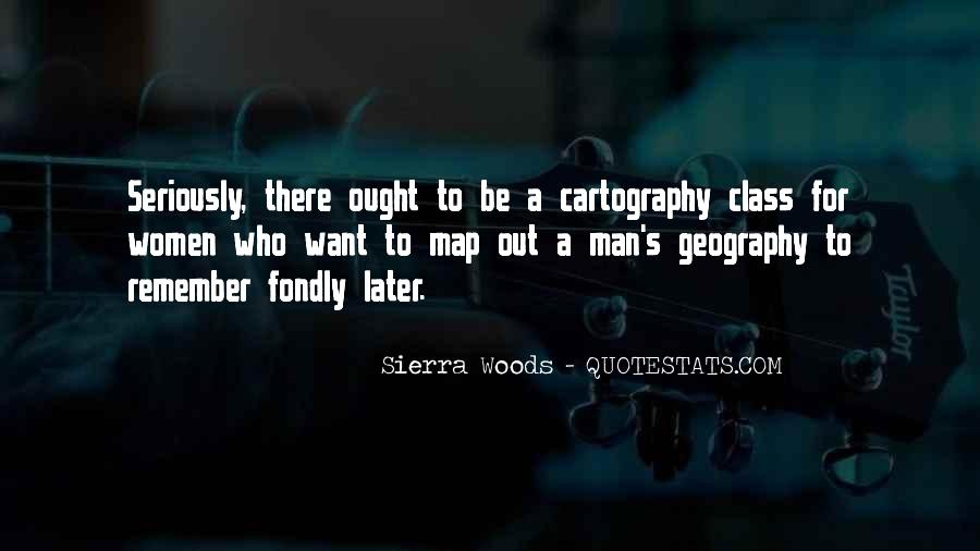 Sierra Woods Quotes #1150777