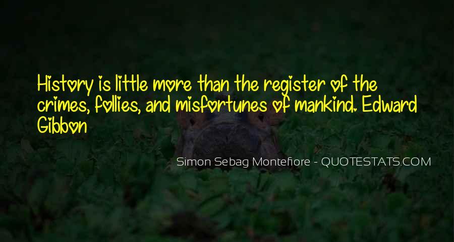 Simon Sebag Montefiore Quotes #1286105