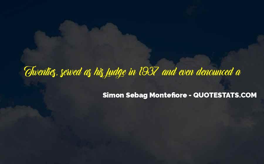 Simon Sebag Montefiore Quotes #1476873