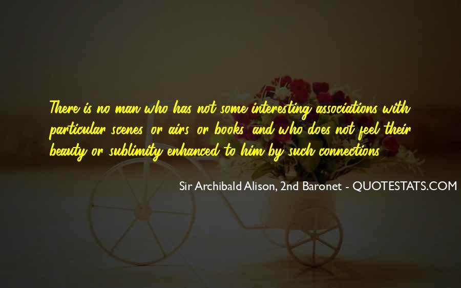 Sir Archibald Alison, 2nd Baronet Quotes #1279456