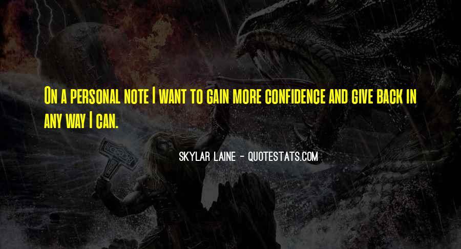 Skylar Laine Quotes #1183853