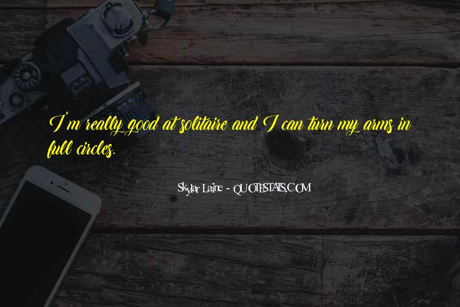 Skylar Laine Quotes #250007