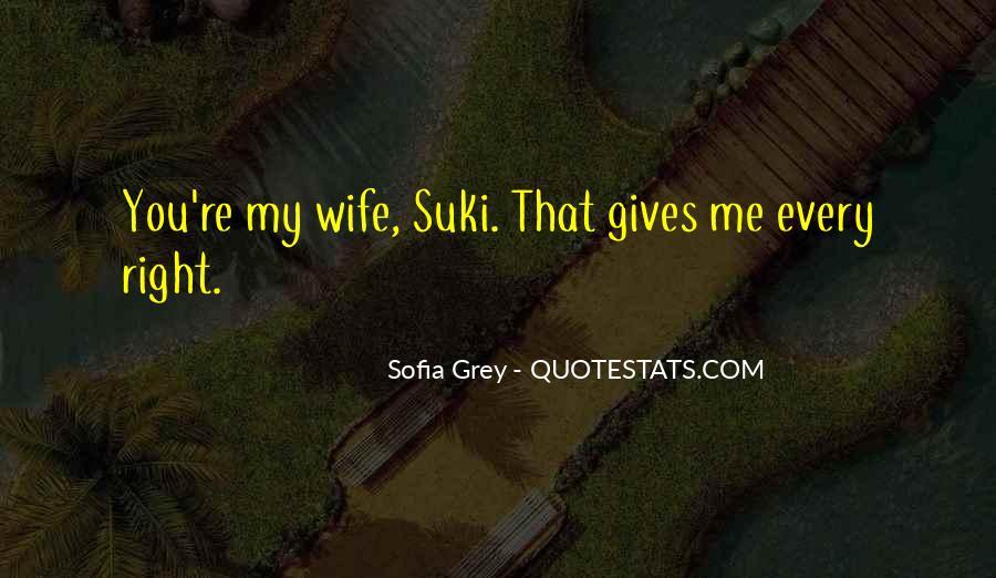 Sofia Grey Quotes #526476
