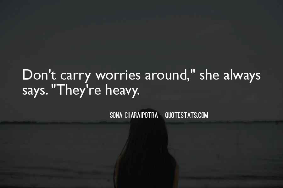 Sona Charaipotra Quotes #1617428