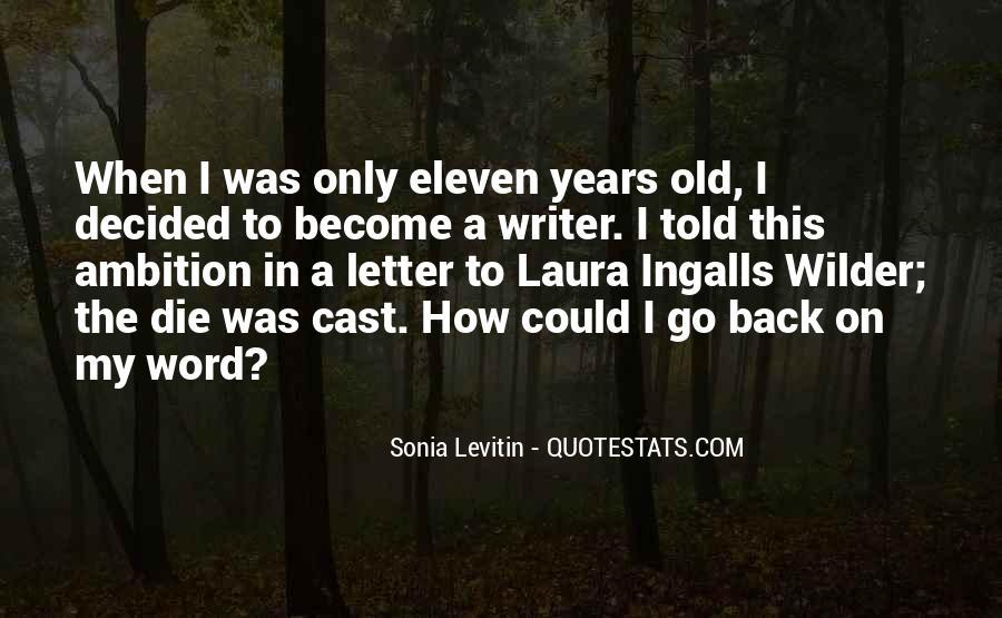Sonia Levitin Quotes #1653419