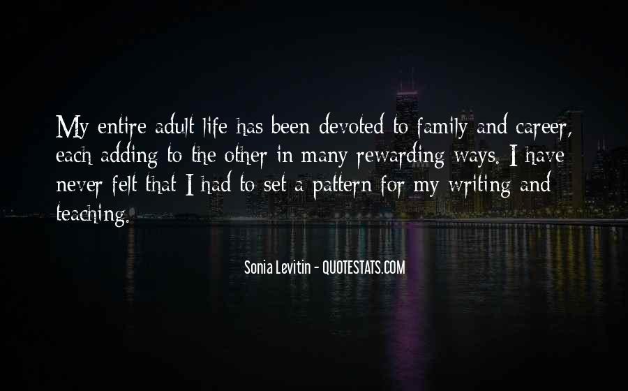 Sonia Levitin Quotes #1834277