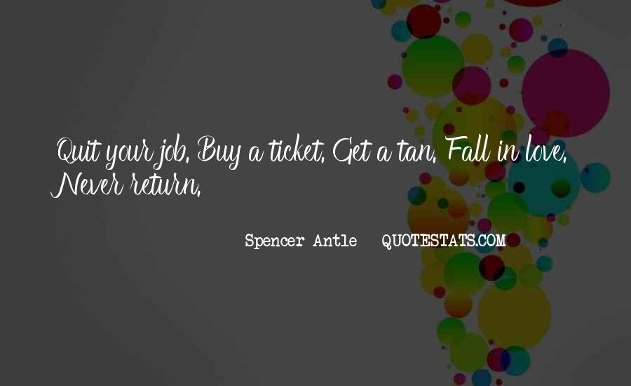 Spencer Antle Quotes #862680