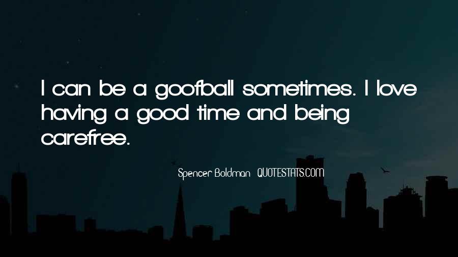 Spencer Boldman Quotes #191936