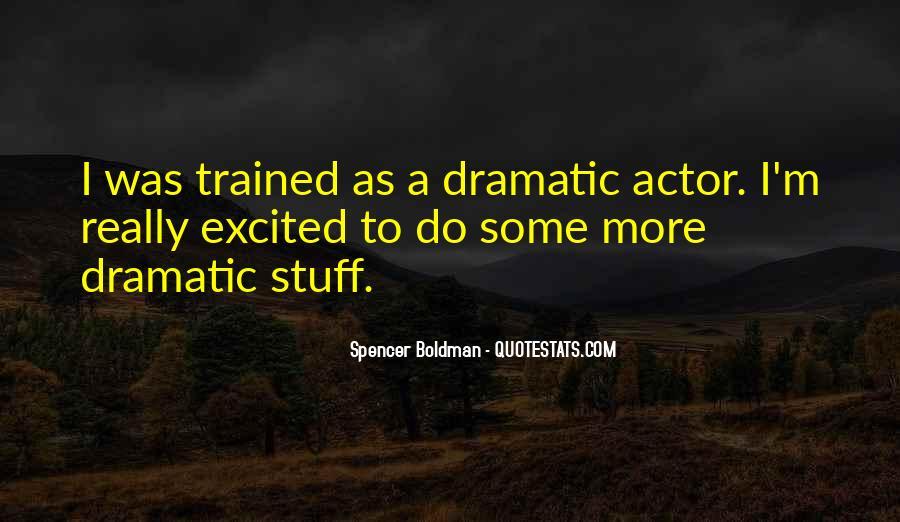 Spencer Boldman Quotes #394051
