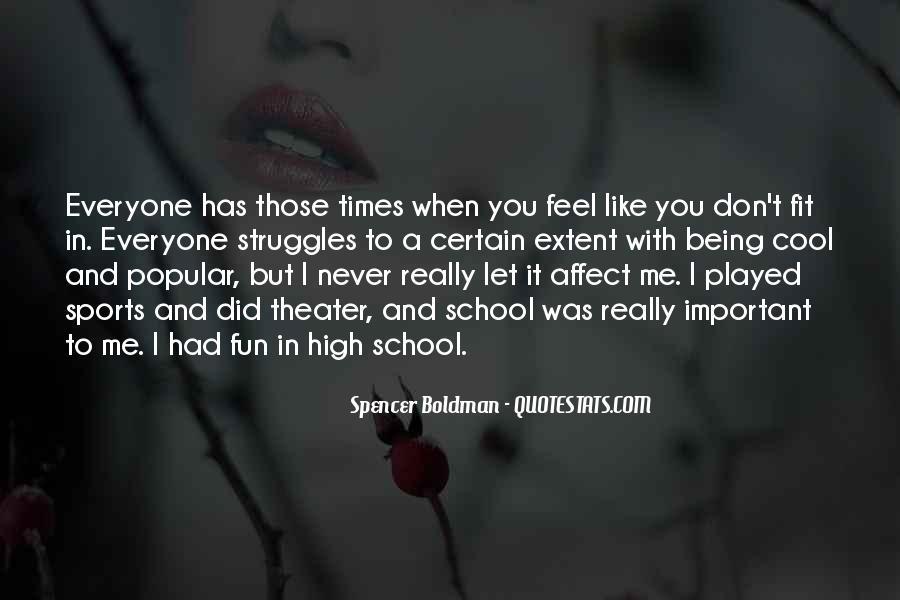 Spencer Boldman Quotes #634278
