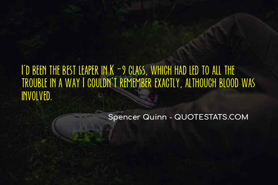 Spencer Quinn Quotes #909552