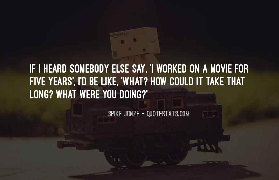 Spike Jonze Quotes #456111