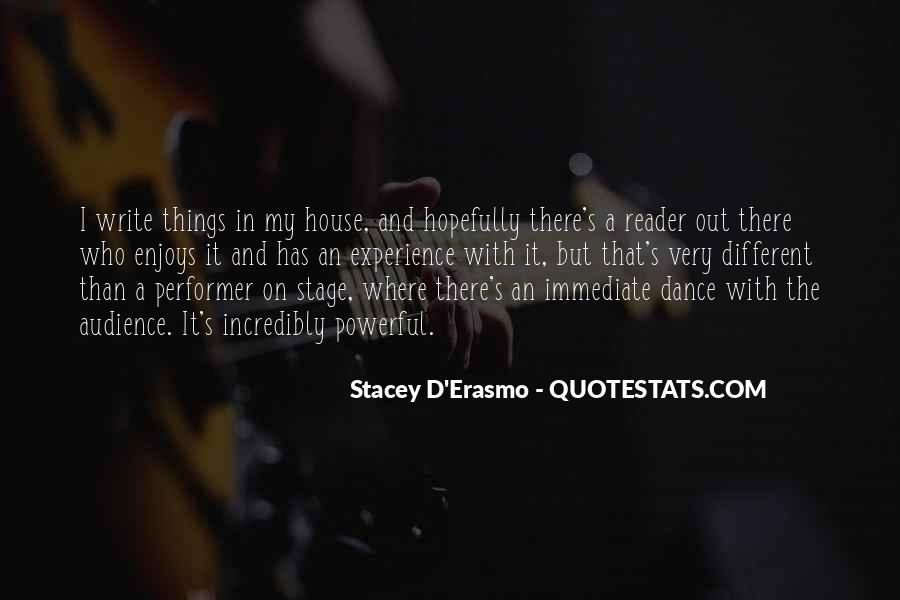 Stacey D'Erasmo Quotes #1110545