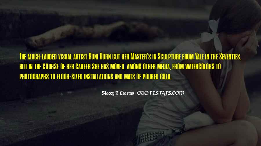 Stacey D'Erasmo Quotes #1224754