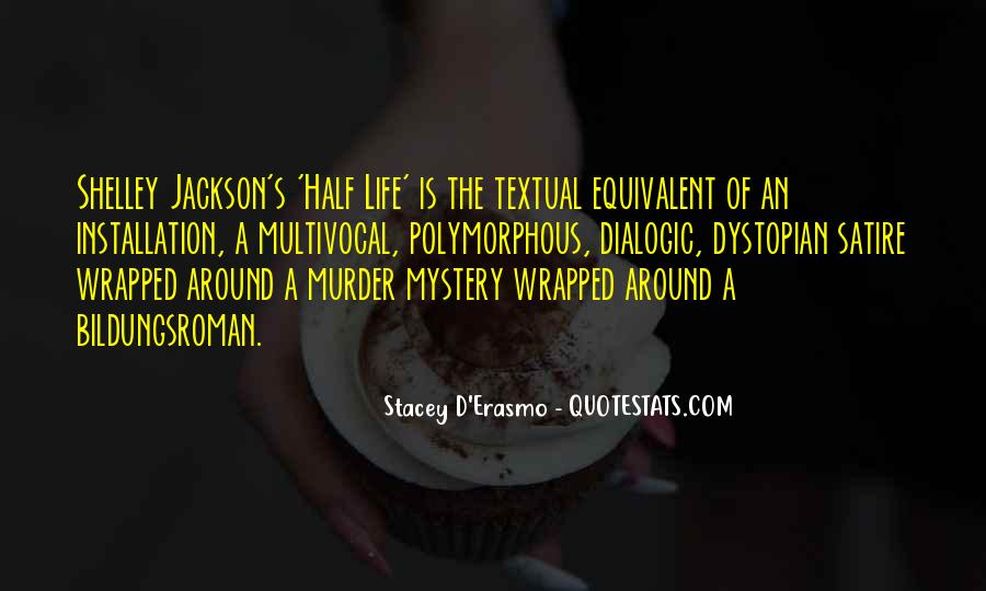 Stacey D'Erasmo Quotes #1506774