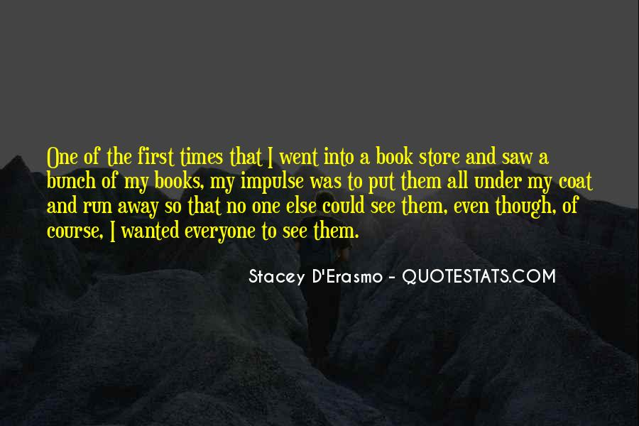 Stacey D'Erasmo Quotes #15488