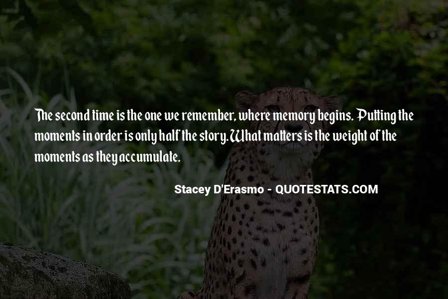 Stacey D'Erasmo Quotes #163011